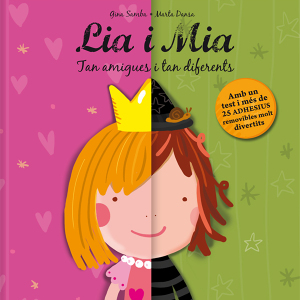 Lia i Mia. Tan amigues i tan diferents