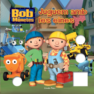 Let's play with Bob the builder tools