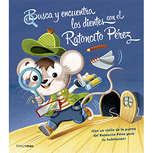 Seek and find the teeth with Ratoncito Pérez