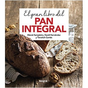 The Big Book of Wholemeal Bread