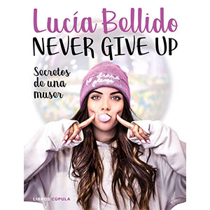 Never give up: Secrets d'una muser